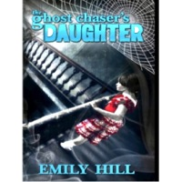 The Ghost Chaser's Daughter -- available everywhere books are sold!!